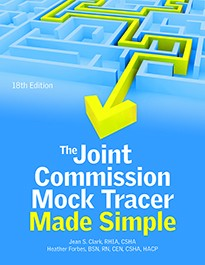 The Joint Commission Mock Tracer Made Simple, 18th Edition