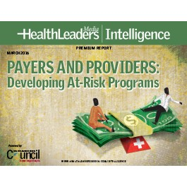 Payers and Providers: Developing At-Risk Programs