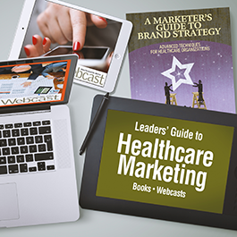 Leaders' Guide to Healthcare Marketing