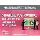 Strategic Cost Control: True Cost, Process Redesign, and IT Integration