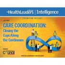 Care Coordination: Closing the Gaps Along the Continuum